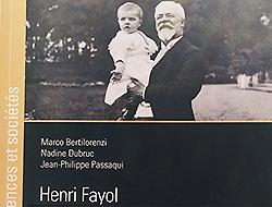 Henri Fayol : « Les multiples facettes d'un manager »